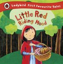 Ladybird First Favourite Tales: Little Red Riding Hood