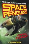Space Penguins: Cosmic Crash!