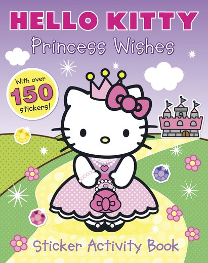 Hello Kitty: Princess Wishes Sticker Activity Book