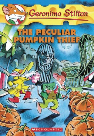 Geronimo Stilton: The Peculiar Pumpkin Thief