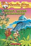 Geronimo Stilton: Mighty Mount Kilimanjaro