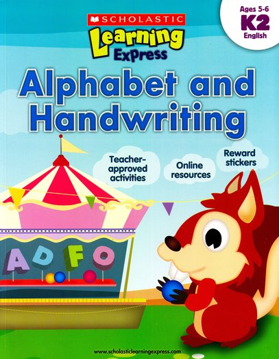 Scholastic Learning Express: Alphabet and Handwriting (K2)