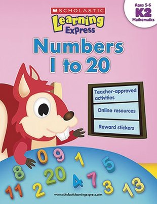 Scholastic Learning Express: Numbers 1 to 20 (K2)