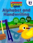 Scholastic Learning Express: Alphabet and Handwriting (K1)