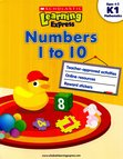Scholastic Learning Express: Numbers 1 to 10 (K1)