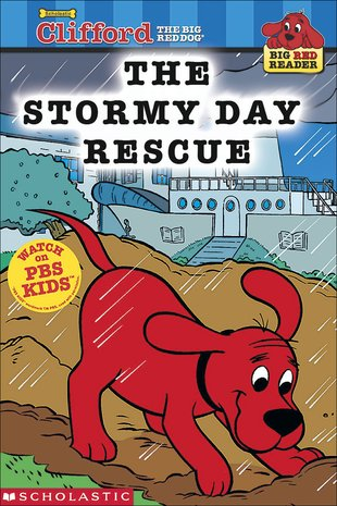 Clifford Big Red Reader: The Stormy Day Rescue