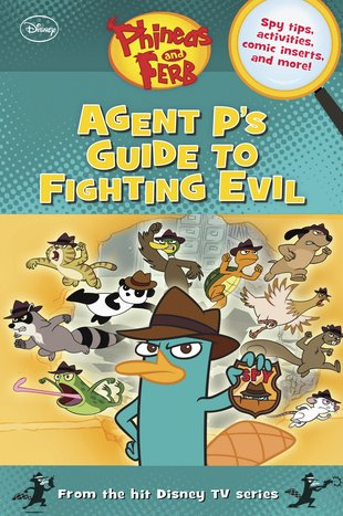 Phineas and Ferb: Agent P's Guide to Fighting Evil