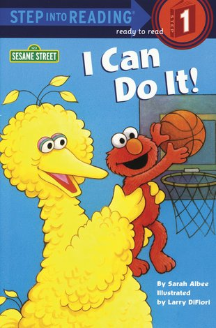 Step into Reading: Sesame Street - I Can Do It!
