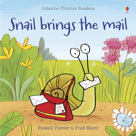 Usborne Phonics Readers: Snail Brings the Mail
