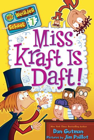 My Weirder School: Miss Kraft is Daft!