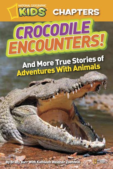 National Geographic Kids Chapters: Crocodile Encounters!