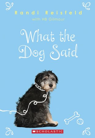 What the Dog Said