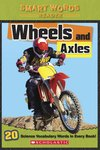 Smart Words Reader: Wheels and Axles
