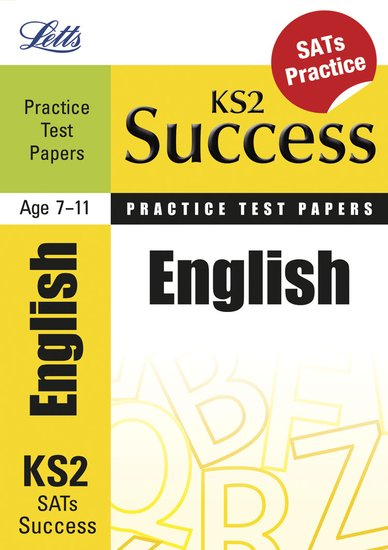 Letts KS2 Success Practice Test Papers: English