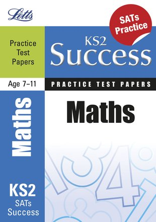 Letts KS2 Success Practice Test Papers: Maths