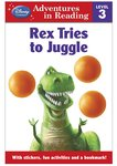 Disney Adventures in Reading: Rex Tries to Juggle