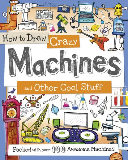 How to Draw Crazy Machines
