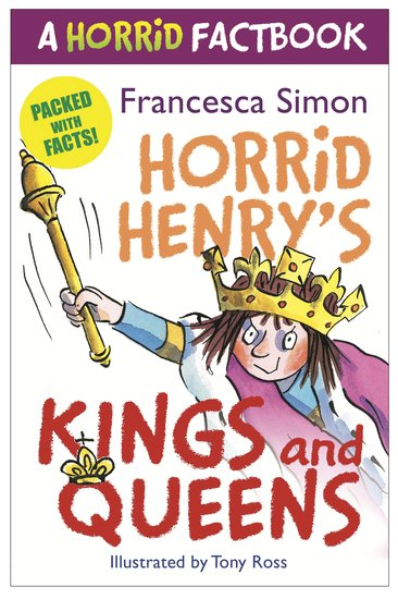 Horrid Henry's Kings and Queens