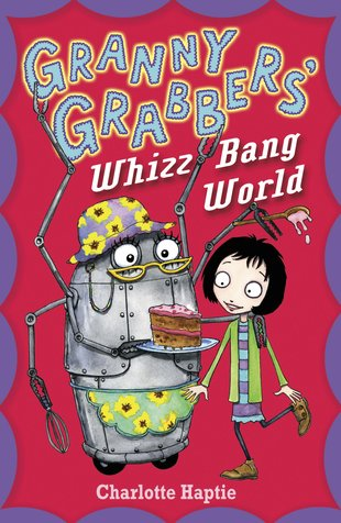 Granny Grabber's Whizz Bang World