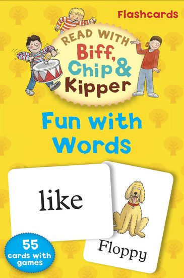 Read With Biff, Chip and Kipper: Fun With Words