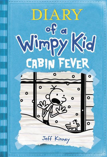Cabin Fever (Diary of a Wimpy Kid book 6) Press Reviews