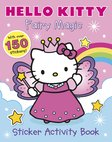 Hello Kitty: Fairy Magic Sticker Activity Book