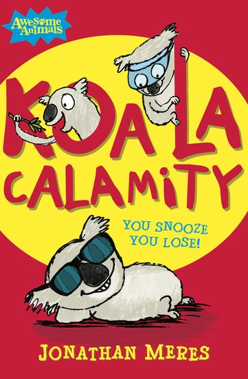 Awesome Animals: Koala Calamity