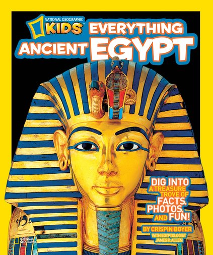 National Geographic Kids: Everything Ancient Egypt
