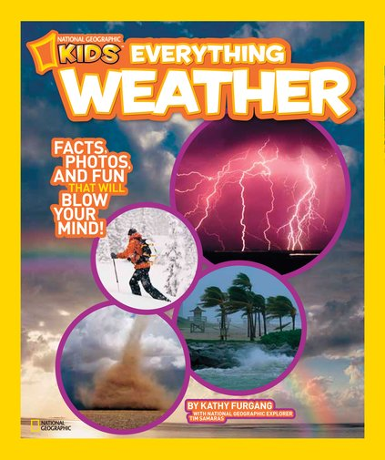 National Geographic Kids: Everything Weather