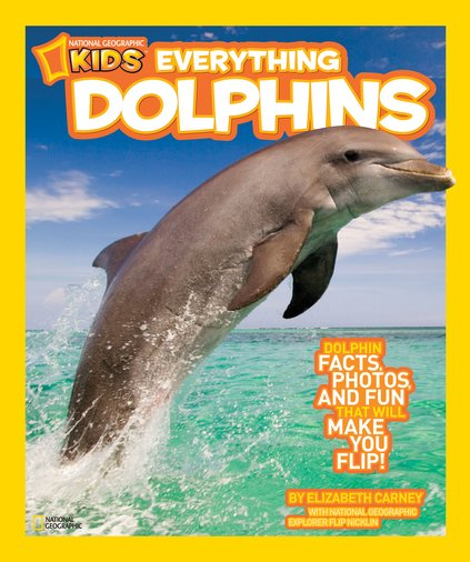 National Geographic Kids: Everything Dolphins