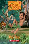 The Jungle Book: Man Trap (Book and  CD)