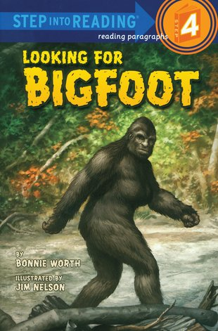 Step into Reading: Looking for Bigfoot