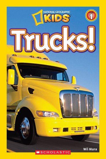 National Geographic Reader: Trucks!