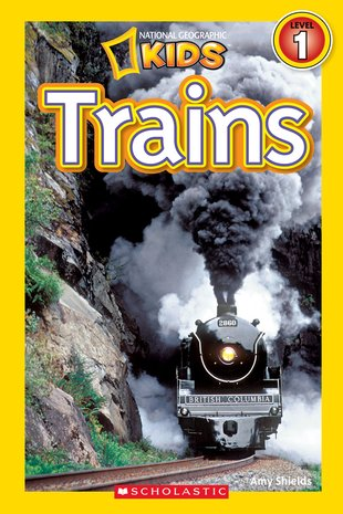National Geographic Reader: Trains