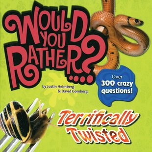 Would You Rather? Terrifically Twisted