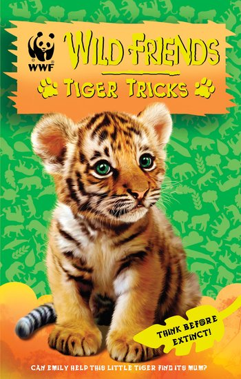 Wild Friends: Tiger Tricks