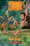 The Jungle Book: Man Trap (Book only)