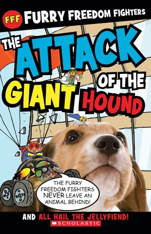 Furry Freedom Fighters: The Attack of the Giant Hound/All Hail the Jellyfiend!