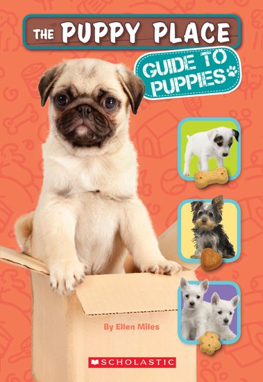 The Puppy Place: Guide to Puppies