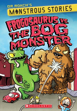 Dr Roach's Monstrous Stories: Frogosaurus vs. the Bog Monster