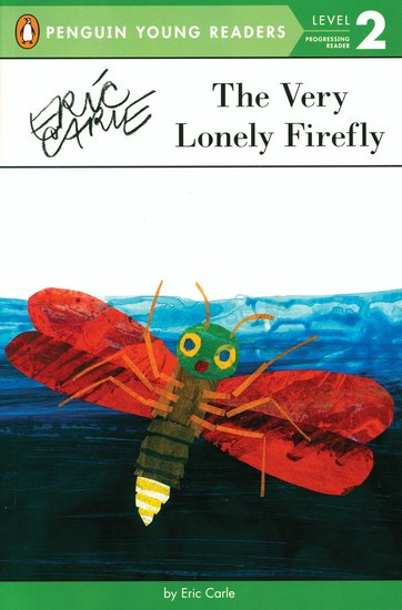 Penguin Young Readers: The Very Lonely Firefly