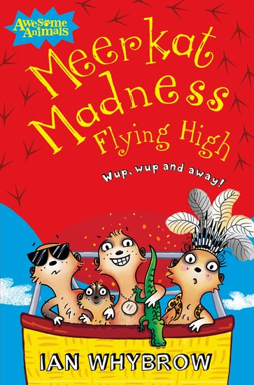 Awesome Animals: Meerkat Madness - Flying High