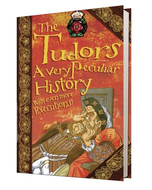 The Tudors: A Very Peculiar History