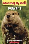 Discovering My World: Beavers