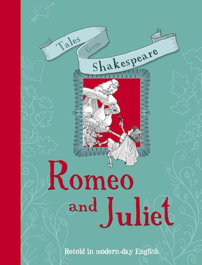 Tales from Shakespeare: Romeo and Juliet