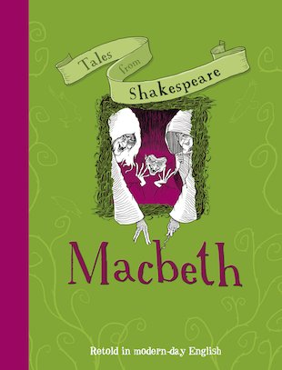 Tales from Shakespeare: Macbeth