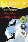 Record Breakers - The Most Dangerous (Level 5)