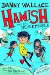 Hamish and the Neverpeople x 6