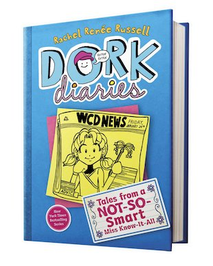 Dork Diaries: Tales of a Not-So-Smart Miss Know-It-All