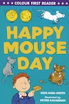 Colour First Reader: Happy Mouseday